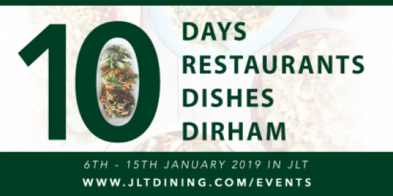 January 2019: 10 Days. 4 Dishes. 10 Dirham!